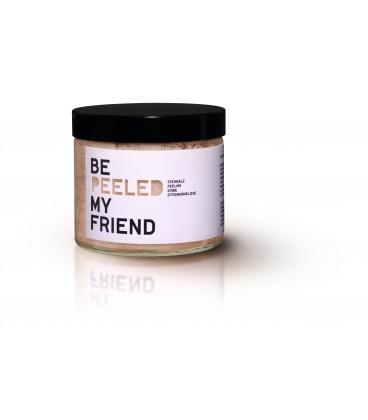 Be [...] my friend Peeled .